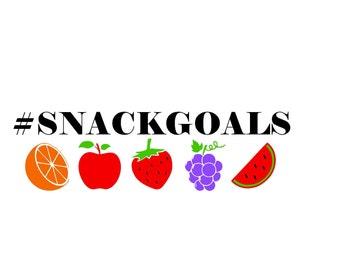 Snack Goals Healthy Living SVG Digital File
