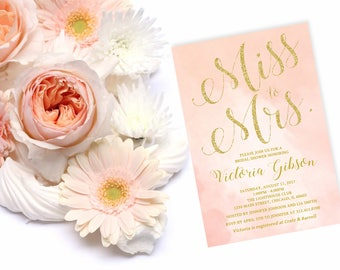 Miss to Mrs Bridal Shower Invitation, Pink Blush Watercolor, Gold Glitter, Personalized, Printable or Printed