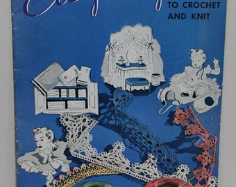 Edgings to Crochet and Knit Magazine, Book No. 149, ©1940