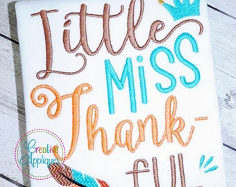 Little Miss Thankful Thanksgiving Digital Machine Embroidery Design 4 Sizes, thanksgiving embroidery. little miss thankful embroidery
