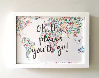 FREE UK SHIPPING, Oh The Places You'll Go Print, Dr Seuss, World Map Print, New Baby Gift, Baby Boy Gift, Baby Girl Gift, 1st Birthday Gift