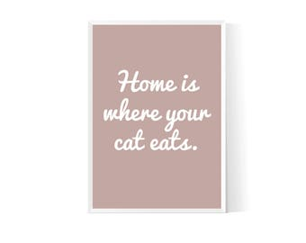 Cat wall print| Cat quote| Cat quote printable| Gift for cat lover| Cat lover gift| Cat poster| Cat print| Cat decor| Cat art| Cat wall art