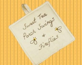 Farmhouse Kitchen Hot Pad, Pot Holder, Sweet Tea Porch Swings and Fireflies
