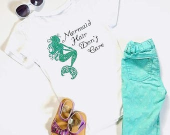 FLASH SALE Mermaid Hair Dont Care- Mermaid Shirt- Girls Mermaid Shirt- Baby Mermaid Shirt- Girls Gift- Mermaid Gift- Summer Shirt- Birthday