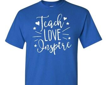 Teach Love Inspire - Teacher Shirt - Teaching Shirt