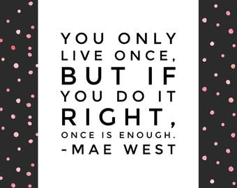 Quote magnet- Mae West