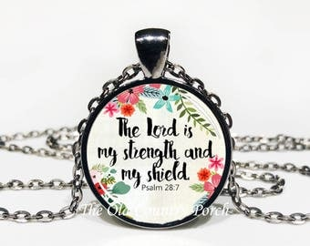 Psalm 28:7-Glass Pendant Necklace/Bible Verse/Scripture/Christian Gift/Religious Jewelry/Faith Necklace/Baptism Gift/Bible Chapter