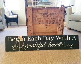 Begin Each Day With A Grateful Heart Wood Sign. Wedding shower gift, rustic wedding gifts, handmade signs, rustic grateful sign, begin sign