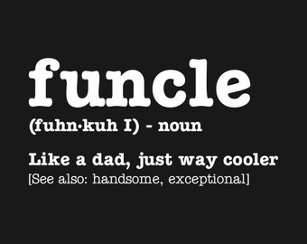 Funcle Uncle T Shirt
