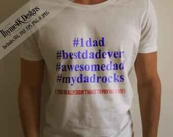 """SVG, Digital Design """"#1dad #bestdadever..."""" Instant Download - Perfect for Fathers Day!  Svg, dxf, png, eps, & jpeg"""