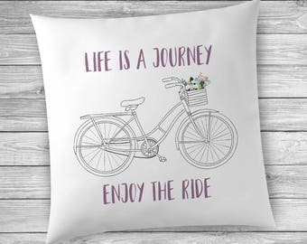 Bicycle Pillow, Bike Pillow, Bicycle Pillow Cover, Bicycle Decor for the Home, Life is a Journey Enjoy the Ride, Bike Pillow,  Bicycle Decor