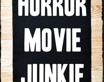 Horror movie junkie large back patch - 10.5 x 14 inch back patch - punk patches - back patches - back patch - horror patch - horror patches