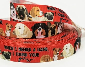 "7/8"" inch When I needed a Hand I found your PAW on Deep Red - DOGS- Printed Grosgrain Ribbon for Hair Bow - Original Design"