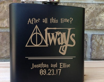 After All This Time - ALWAYS -Harry Potter Themed Engraved Single Flask Personalized with First Names & Date-Wedding Gift SHIPS from the USA