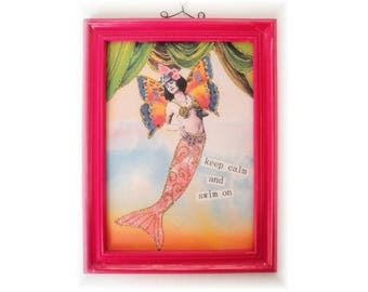 Whimsical Keep Calm and Swim On Mermaid 5 x 7 mixed media collage