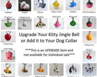 Jingle Bell Upgrade - With Purchase of Collar Only, not for individual sale