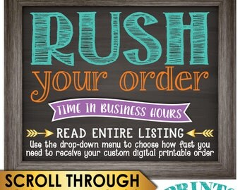 RUSH a Custom Order, Choose how fast you need a Custom Printable, Confirm w/shop PRIOR to purchase for 1 or 2 biz hrs {Read Entire Listing}