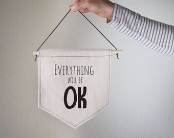Hanging canvas wall banner-everything will be OK,Canvas,Wall Art,Home decor,Office Decor