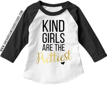 Kind Girls are the Prettiest Youth Raglan