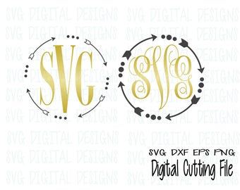 Arrow Monogram Svg Files, Cute Arrow Svg Digital Design - Cutting files for Silhouette & Cricut - Svg Dxf Eps CUTTABLE ARROW Monogram FRAMES