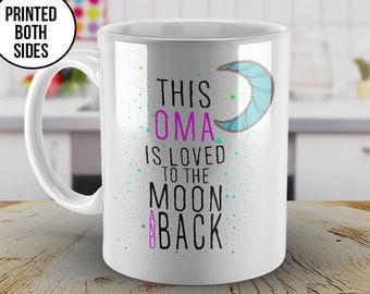 This Oma is Loved Mug, To the Moon and Back, Oma mug, Customized Oma mug, Oma coffee mug, Christmas Gift, Gift for Oma, Christmas, Oma