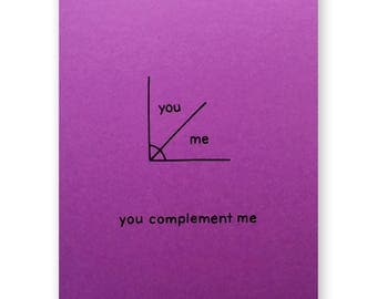 Math Love Card - Nerdy Math Complementary Angles Card - You Complement Me Nerd Geek Card - Algebra Geometry