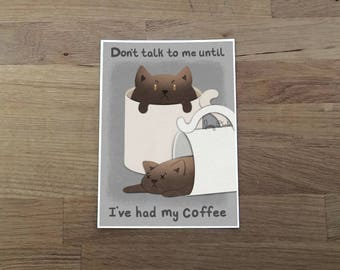 Coffee Cat Print 5x7, coffee art, kitchen art, coffee quote, cute print, coffee lover