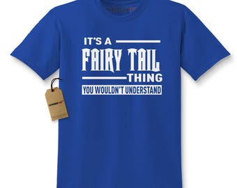It's A Fairy Tail Thing Kids T-shirt