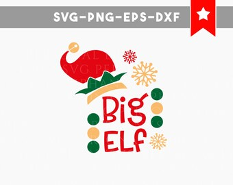 big elf svg, christmas svg, xmas svg, dxf files png, cutting files for cricut, svg files for silhouette, iron on kids toddler svg vinyl cut