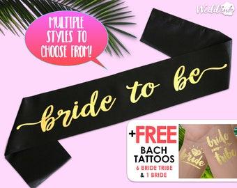 Bride to be sash - Bachelorette Sash - Bridal Shower Sash - Bachelorette Party Accessory, Satin Bride Sash, with Gold Foil Print