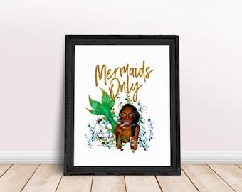 Mermaids Only Quote | Mermaid Vibes, Mermaid Gang, Be a Mermaid Quote, Mermaid Print, Mermaid Gifts, Mermaid Printable, Aquatic Wall Art