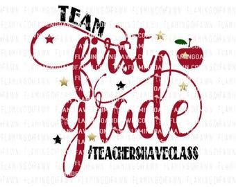 1st grade teacher svg, first grade teacher svg, svg teacher, team first grade, back to school teacher svg, teacher svg files, teaching svg