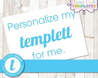 10% Off Personalize my templett after purchase.