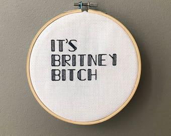 IT'S BRITNEY BITCH Needlepoint