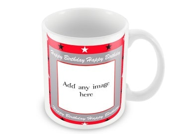 Birthday Mug - add your own photo and/or text