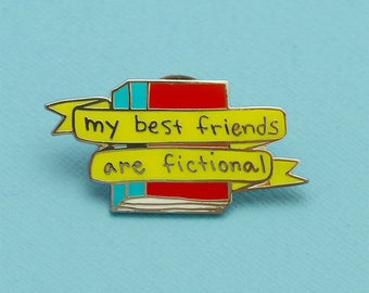 My Best Friends are Fictional Enamel Pin / Introvert Doodles illustration pin badge, books, bibliophile gift