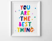 Kids nursery quote, You are the best thing, kids poster, Scandinavian modern, kids room decor, Scandinavian print, kids wall art, kids decor