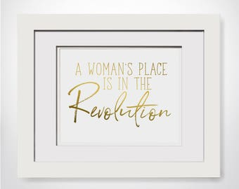 A Womans Place Is In The Revolution|Girl Power Art|Feminism Quotes|Feminist Gift Ideas|Feminist Movement|Feminism Is Cool|Feminist Quotes