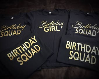 Birthday Squad T-Shirt for Him / Her / Men / Women