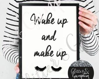 wake up and make up fashion print, gift idea , home decor,  Fashion Print