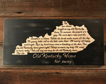 My Old Kentucky Home Wood Sign