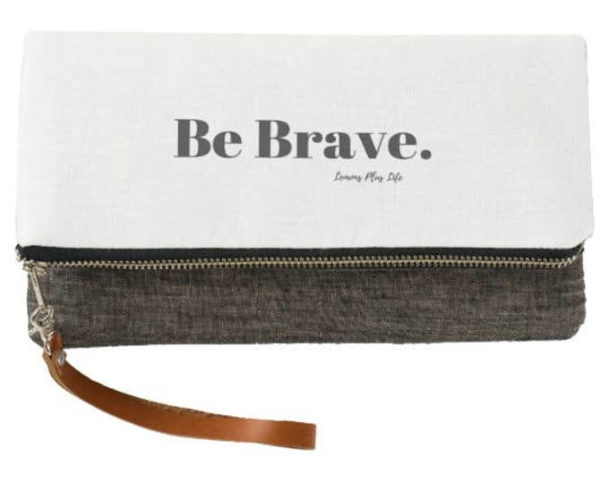 Be Brave Fold Over Clutch in White & Charcoal