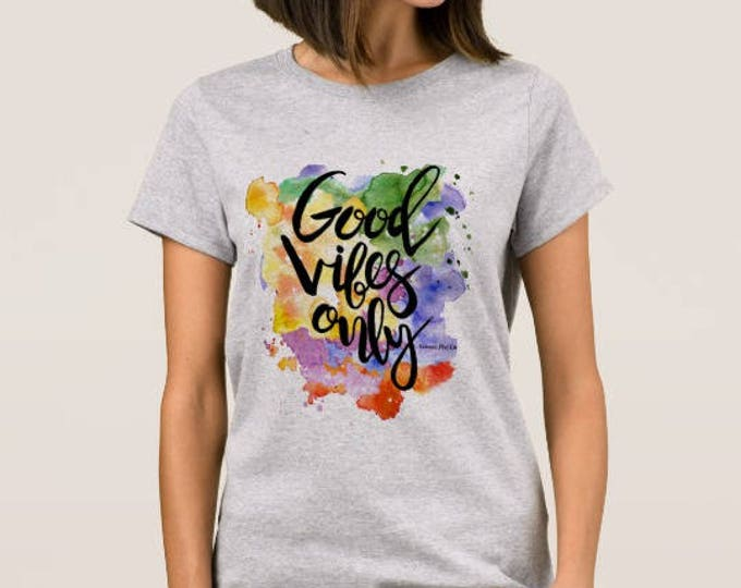 "Women's T-shirt ""Good Vibes Only"""
