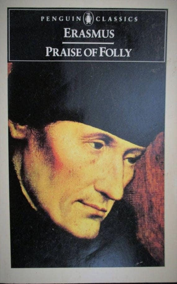 Praise of Folly (Penguin Classics), Erasmus