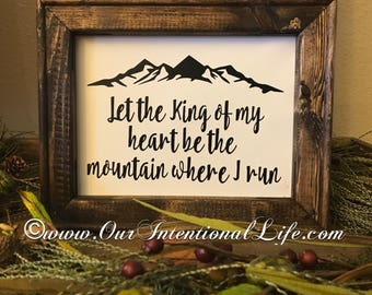 "Wood Canvas Sign ""Let the King of My Heart"""