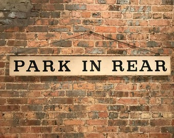 Vintage 'Park In Rear' Wood Double Sided Hanging Sign