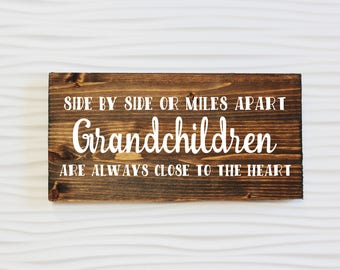 Side by Side or Miles Apart Grandchildren Are Always Close to the Heart Sign | Grandchildren Sign | Long Distance Grandchildren Sign | Decor