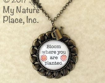 Bloom Where You Are Planted Necklace