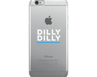 Dilly Dilly iPhone Case