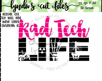 Rad Tech Life Svg/EPS/DXF file